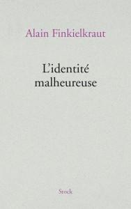 finkielkraut-l-identite-malheureuse